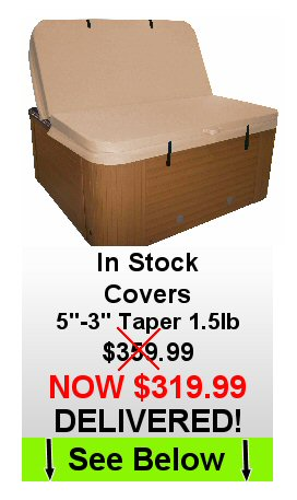 "Spa Covers In-Stock 4""-3"" Taper 1.5lb Foam SALE $359.99 DELIVERED"